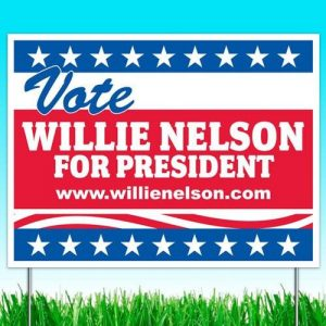 willie_nelson_president_yardsign_grande